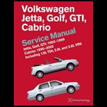 Volkswagen Jetta, Golf, GTI 1993 1999 Cabrio  Including 1. 9L TDI, 2. 0L and 2. 8L VR6 1995, 1996, 1997, 1998, 1999, 2000, 2001, 2002 (A3 Platform) Service Manual