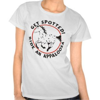 Get Spotted Leopard Appaloosa Tee Shirts