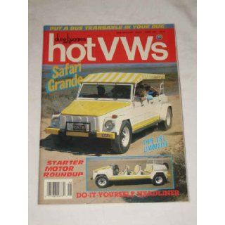 1987 87 JUN June DUNE BUGGIES and HOT VWs Magazine, Volume 20 Number # 6 Wright Publishing Company Books
