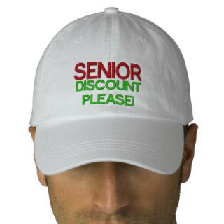 Senior Discount Please Embroidered Baseball Caps