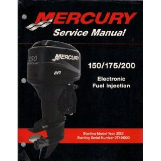 Mercury Outboard Engine Service Manual, 150/175/200 HP Electronic Fuel Injection, Starting Model Year 2002, Starting Serial Number 0T409000, Manual # 90 883728, May 2001 Mercury Marine Books