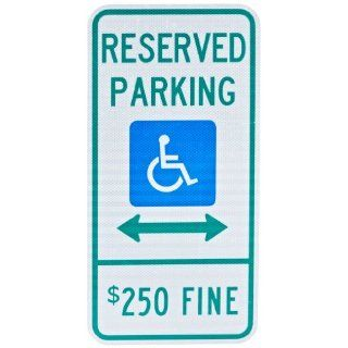 "Tapco N 11 Engineer Grade Prismatic Rectangular ADA Handicap Sign, Legend ""RESERVED PARKING with ADA Handicap Symbol $250 FINE"", 12"" Width x 24"" Height, Aluminum, Green/Blue on White Industrial Warning Signs Industrial & Scientifi"