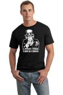 Uncle Sam I want YOU to make me a Sandwich Funny Patriotic Novelty T Shirt Clothing