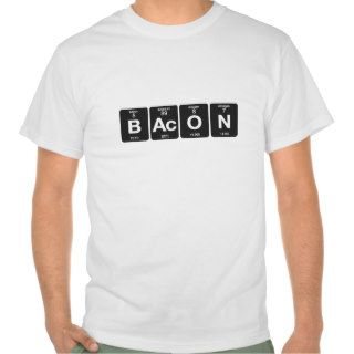 Periodic Table   Bacon Tee Shirt