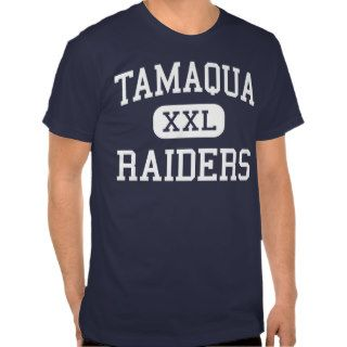 Tamaqua   Raiders   Senior   Tamaqua Pennsylvania Shirt