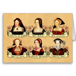 The SIx Wives of Henry VIII Classic Greeting Cards