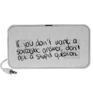Don't Ask Stupid Questions Notebook Speakers