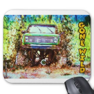GONE WILD Mud Truck T shirt Mouse Pad
