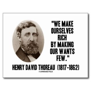Thoreau Make Ourselves Rich Making Our Wants Few Post Card