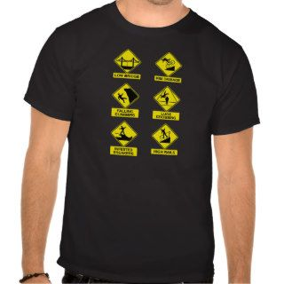 Extreme Sports ~ Funny Warning Signs Tee Shirts