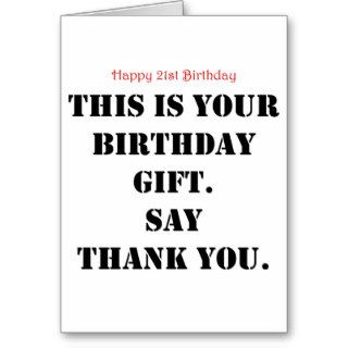Funny 21st Birthday Gift Greeting Cards