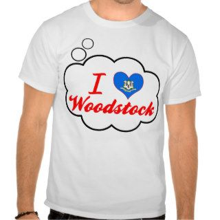 I Love Woodstock, Connecticut Tee Shirts