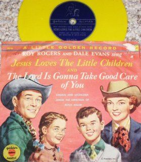 Jesus Loves The Little Children / The Lord Is Gonna Take Good Care Of You by Roy Rogers & Dale Evans [Golden Record Colored Vinyl] Music