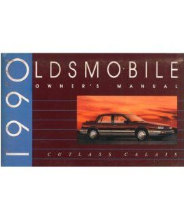 1990 Oldsmobile Cutlass Calais Owners Manual User Guide Reference Operator Book Automotive
