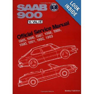 Saab 900 16 Valve Service Manual 1985 1993/Including All Turbo Spg, and All Convertible (Saab Part No. P/N 02 16 861) Bentley Publishers 9780837603131 Books