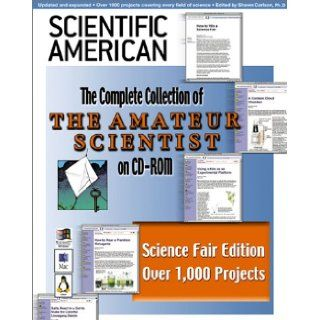 "Scientific American's ""The Amateur Scientist"". Science Fair Edition Dr. Shawn 9780970347626 Books"