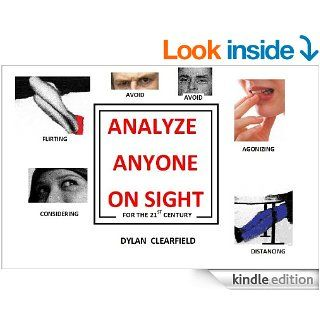 ANALYZE ANYONE ON SIGHT   FOR THE 21ST CENTURY eBook Dylan Clearfield Kindle Store
