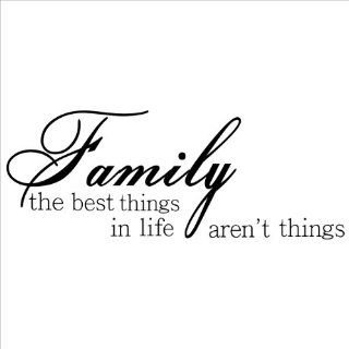 Family the Best Things in Life Aren't Things wall saying vinyl lettering home decor decal stickers appliques quotes