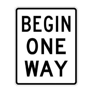 "Tapco R6 6 Engineer Grade Prismatic Rectangular Lane Control Sign, Legend ""BEGIN ONE WAY"", 24"" Width x 30"" Height, Aluminum, Black on White Industrial Warning Signs"