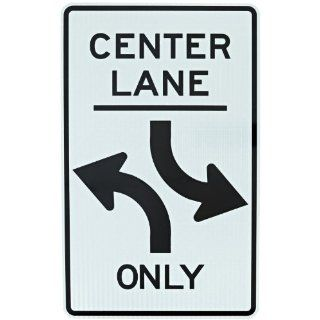 "Tapco R3 9B Engineer Grade Prismatic Rectangular Lane Control Sign, Legend ""CENTER LANE Left Turn Only Both Ways (Symbol)"", 30"" Width x 48"" Height, Aluminum, Black on White Industrial Warning Signs"
