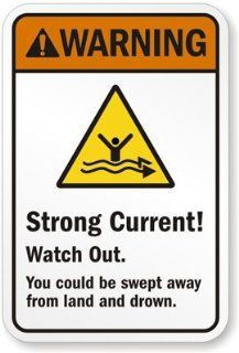 "Warning  Strong Current   Watch Out.   You could be swept away from land and drown. (with graphic), Engineer Grade Reflective Aluminum Sign, 18"" x 12"""