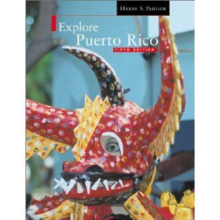 Explore Puerto Rico Fifth Edition Harry S. Pariser 9781893643529 Books