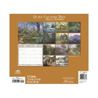 2014 Quiet Country Days by Michael Humphries Wall Calendar Sagebrush Fine Art 0038576196346 Books