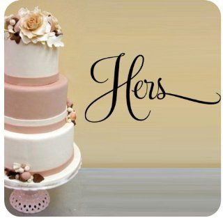 Hers Bride Wedding Anniversary Celebration Party Gift Wall Decal Quote Large Sticker ART Mural Large Nice Bride Love Decoration Decor