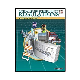 DOT Federal Motor Carrier Safety Regulations (FMCSR) Driver Edition (Feburary 2007) Inc. Mangan Communications, MANCOMM Inc 9781599590486 Books