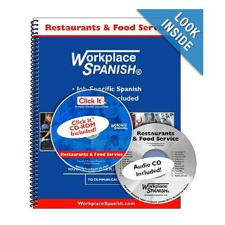 Spanish for Restaurants & Food Service   Learning Kit w/audio CD & Click It CD ROM by Workplace Spanish (R) Tom Sutula 9781930134706 Books