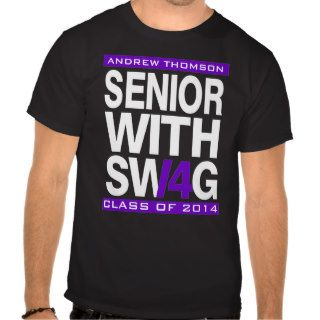 Senior Swag Class of 2014 Senior T Shirt