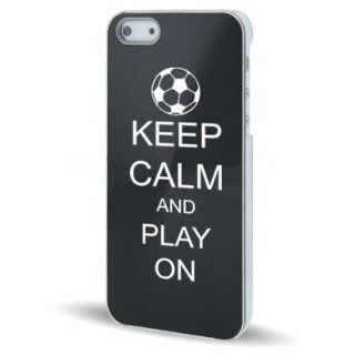 Apple iPhone 5 5S Black 5C344 Aluminum Plated Hard Back Case Cover Keep Calm and Play On Soccer Cell Phones & Accessories