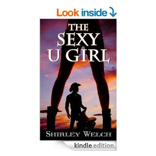 The Sexy U Girl eBook Shirley Welch Kindle Store
