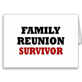 Funny Family Reunion Survivor Greeting Cards