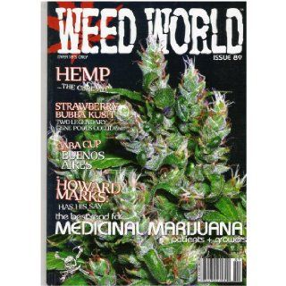 Weed World Magazine (Medicinal Marijuana, Issue 89, 2010) Books
