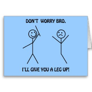 Don't Worry Bro   Funny Stick Figures Card