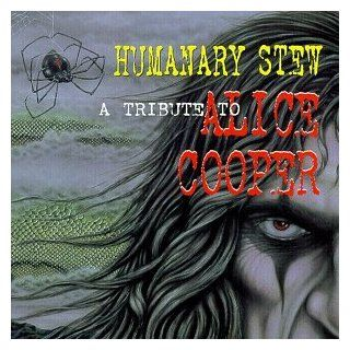 Humanary Stew A Tribute To Alice Cooper Music