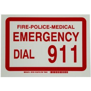 "Brady 90106 7"" Height, 10"" Width, B 324 Glow In The Dark Self Stick Polyester, Legend ""Fire Police Medical Emergency Dial 911"" Industrial Warning Signs"