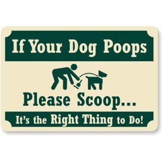 "SmartSign Aluminum Sign, Legend ""If Your Dog Poops Please Scoop"" with Graphic, 12"" high x 18"" wide, Green on Ivory Yard Signs"