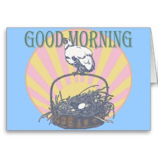 Good Morning Chicken Greeting Card