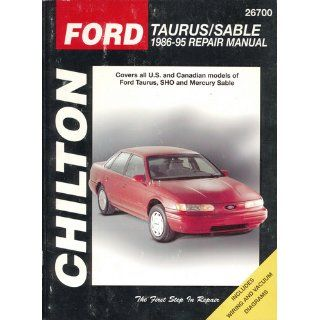 Ford Taurus and Sable, 1986 95 (Chilton's Total Car Care Repair Manual) Chilton 9780801986871 Books