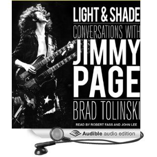 Light & Shade Conversations with Jimmy Page (Audible Audio Edition) Brad Tolinski, Robert Fass, John Lee Books