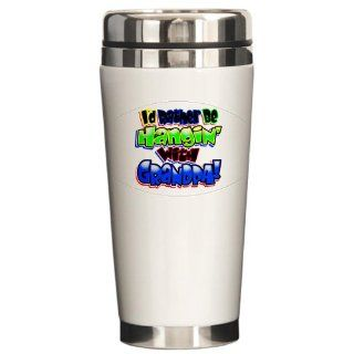 Ceramic Travel Drink Mug I'd Rather Be Hangin' with Grandpa