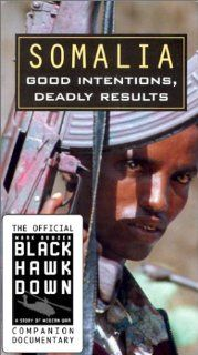 Somalia   Good Intentions, Deadly Results (Black Hawk Down Official Companion) [VHS] Movies & TV