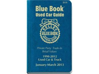 Kelley Blue Book Used Car Guide 1998 2012 Kelley Blue Book Used Car Guide Consumer Edition