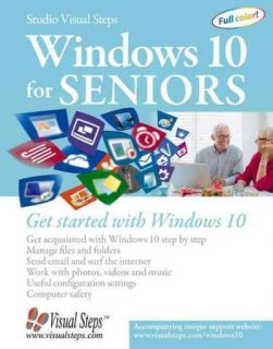 Windows 10 for Seniors for the Beginning Computer User Get Started